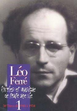 Léo Ferré - Words And Music Of A Whole Life Volume 1 1943-54 - Partition - di-arezzo.co.uk