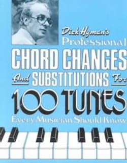 Dick Hyman - Professional Chord Changes And Substitutions - Partition - di-arezzo.co.uk