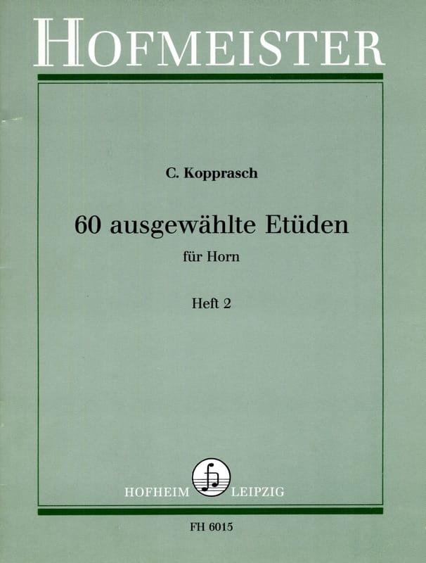 Georg Kopprasch - 60 Ausgewählte Etüden Für Horn Heft 2 - Partition - di-arezzo.es
