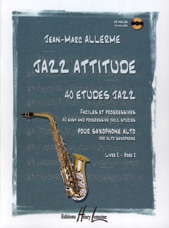 Jean-Marc Allerme - Jazz Attitude Book 2 - 40 Etudes Jazz - Partition - di-arezzo.co.uk