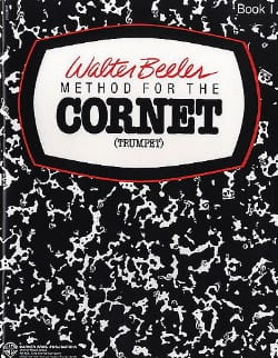 Walter Beeler - Method For The Cornet Vol 1 - Partition - di-arezzo.co.uk