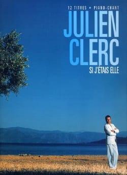 Si j'étais elle - Julien Clerc - Partition - laflutedepan.com