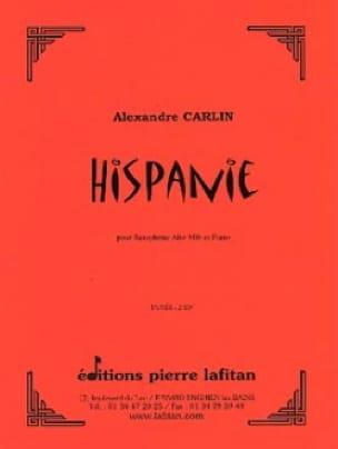 Hispanie - Alexandre Carlin - Partition - Saxophone - laflutedepan.com