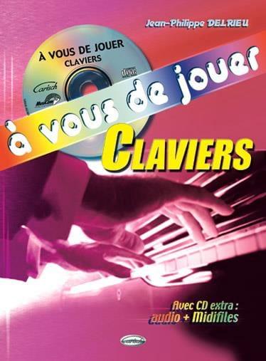 A Vous de Jouer Clavier - Jean-Philippe Delrieu - laflutedepan.com