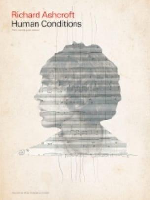 Human Conditions - Richard Ashcroft - Partition - laflutedepan.com