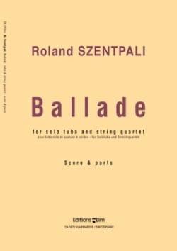 Ballade Score & Parts - Roland Szentpali - laflutedepan.com