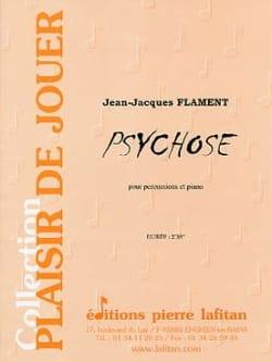 Psychose - Jean-Jacques Flament - Partition - laflutedepan.com