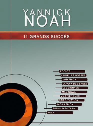 11 Grands Succès - Yannick Noah - Partition - laflutedepan.com