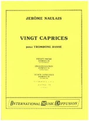 20 Caprices Pour Trombone Basse - Jérôme Naulais - laflutedepan.com