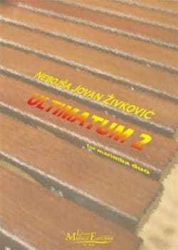 Nebojsa jovan Zivkovic - Ultimatum 2 - Partition - di-arezzo.co.uk