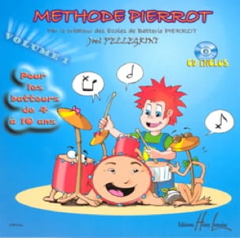 Joël Pellegrini - Método de la batería Pierrot Volumen 1 - Partition - di-arezzo.es