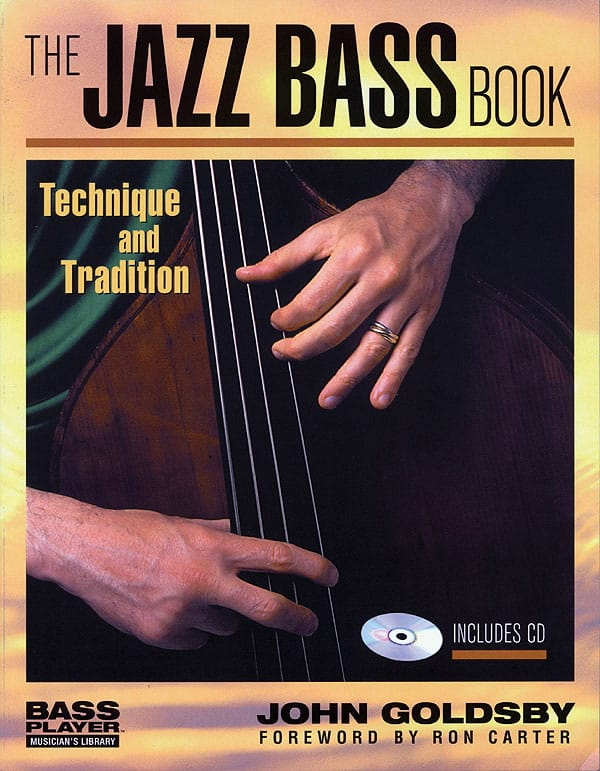 John Goldsby - The Jazz Bass Book - Partition - di-arezzo.co.uk