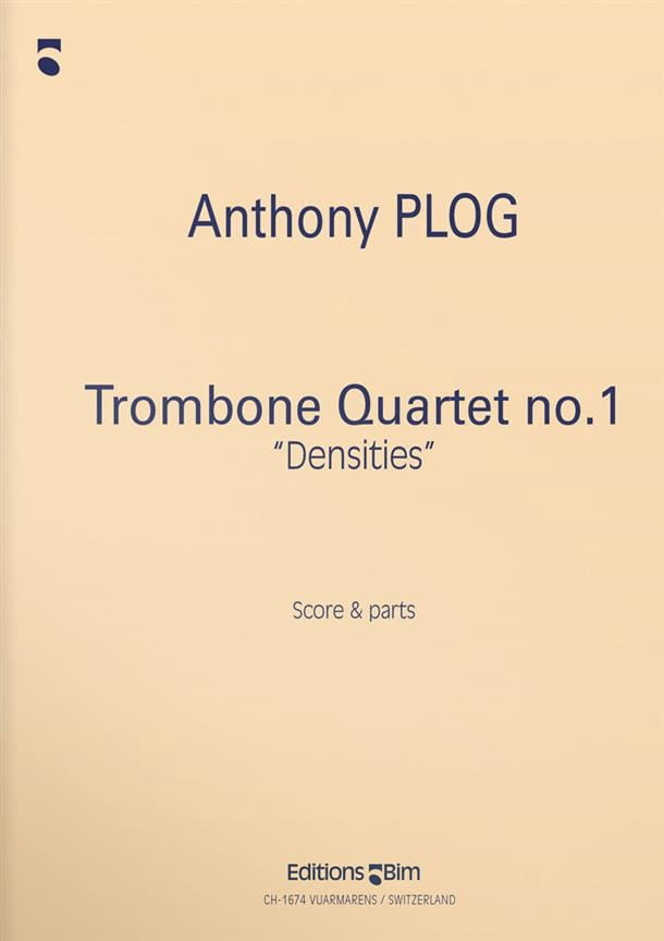 Anthony Plog - Quartet Trombone N ° 1 Densities - Partition - di-arezzo.co.uk