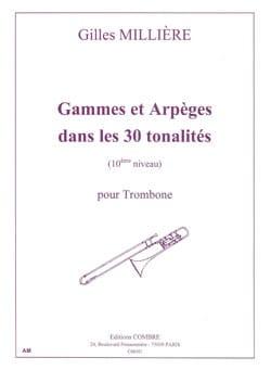Gilles Millière - Ranges And Arpeggios In 30 Tones - Partition - di-arezzo.co.uk