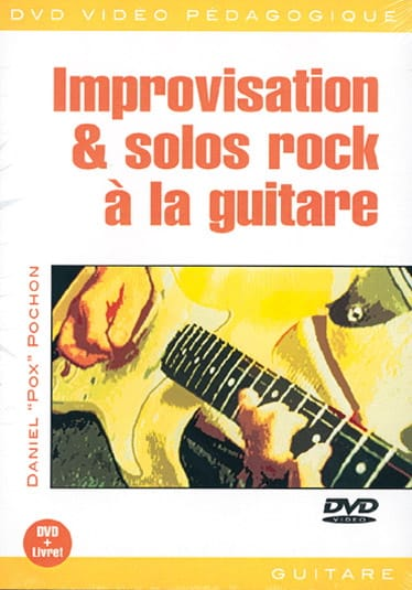 DVD - Improvisation & Solos Rock A la Guitare - laflutedepan.com