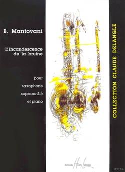 L' Incandescence de la Bruine - Bruno Mantovani - laflutedepan.com