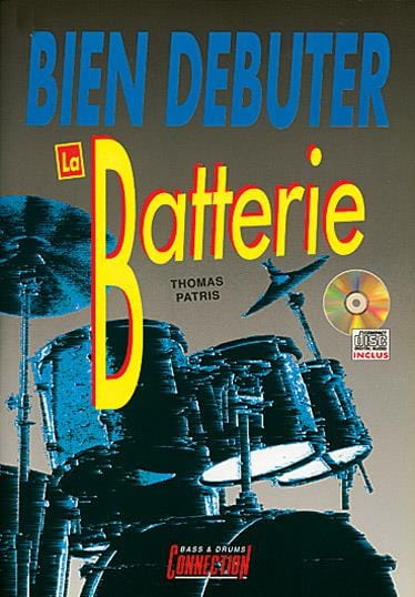 Bien Débuter la Batterie - Thomas Patris - laflutedepan.com