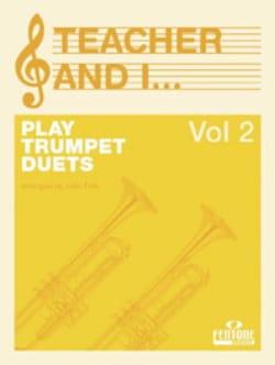 Teacher And I Play Trumpet Duets Volume 2 - laflutedepan.com