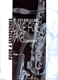 Pedro Iturralde - Dixie For Saxes - Divertimento - Partition - di-arezzo.co.uk