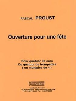 Pascal Proust - Apertura para una fiesta - Partition - di-arezzo.es