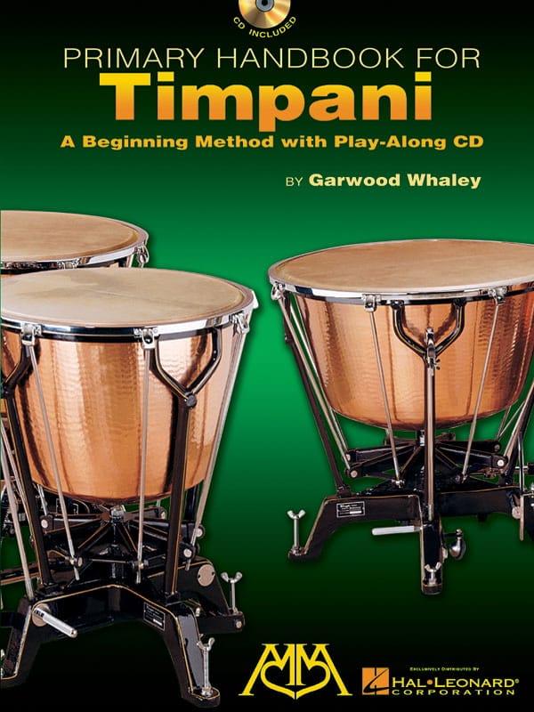 Primary Handbook For Timpani - Garwood Whaley - laflutedepan.com