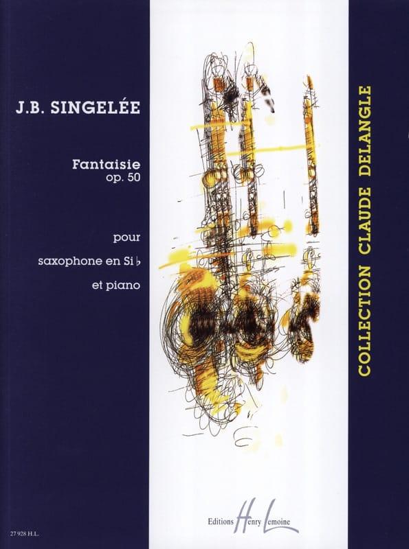 Jean-Baptiste Singelée - Fantasía Opus 50 - Partition - di-arezzo.es