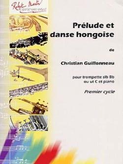 Christian Guillonneau - Prelude And Hungarian Dance - Partition - di-arezzo.com