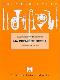 Jean-Philippe Vanbeselaere - My First Bossa - Partition - di-arezzo.co.uk