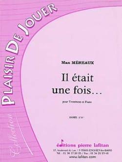 Il Etait Une Fois - Max Méreaux - Partition - laflutedepan.com