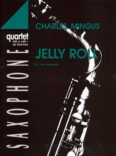 Jelly Roll - Charles Mingus - Partition - Saxophone - laflutedepan.com
