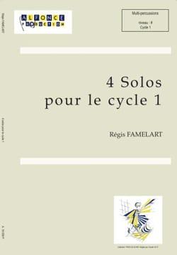 Régis Famelart - 4 Solos for cycle 1 - Partition - di-arezzo.co.uk