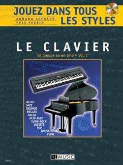 Jouez dans Tous les Styles Volume 1 - Le Clavier - laflutedepan.com
