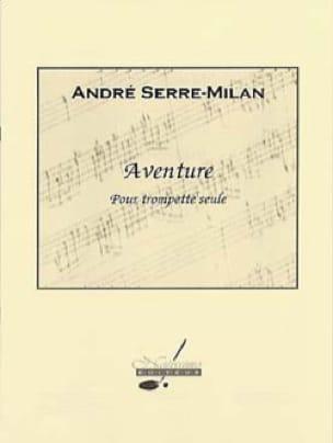 André Serre-Milan - Adventure - Partition - di-arezzo.co.uk