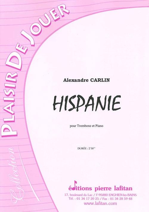 Hispanie - Alexandre Carlin - Partition - Trombone - laflutedepan.com