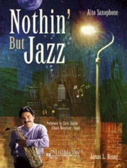 Nothin' But Jazz - James L. Hosay - Partition - laflutedepan.com