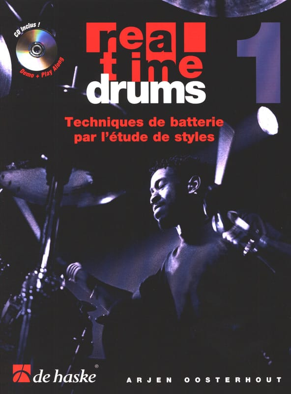 Arjen Oosterhout - Real Time Drums 1 - Drum Techniques By Studying Styles - Partition - di-arezzo.co.uk