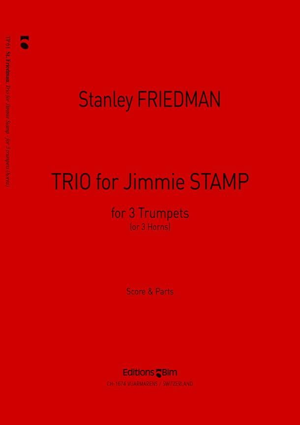 Stanley Friedman - Trio para Jimmy Stamp - Partition - di-arezzo.es