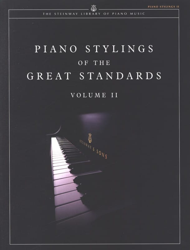 Piano Stylings Of The Great Standards Volume 2 - laflutedepan.com
