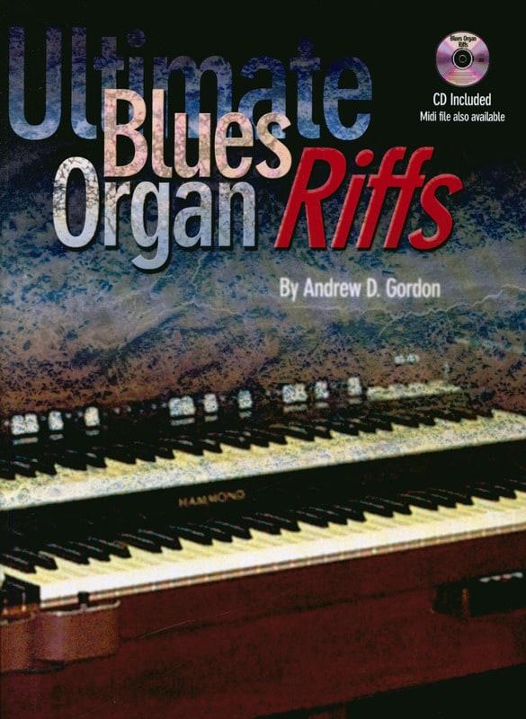Andrew D. Gordon - Ultimate Blues Organ Riffs - Partition - di-arezzo.co.uk
