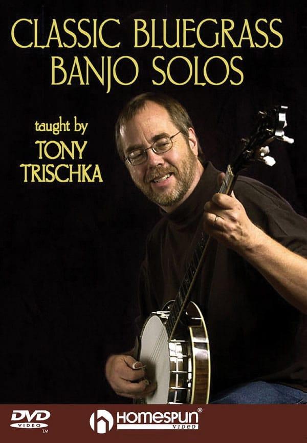 DVD - Classic Bluegrass Banjo Solos - Tony Trischka - laflutedepan.com