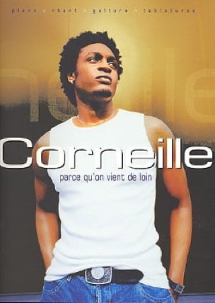 Corneille - Because we come from far away - Partition - di-arezzo.co.uk