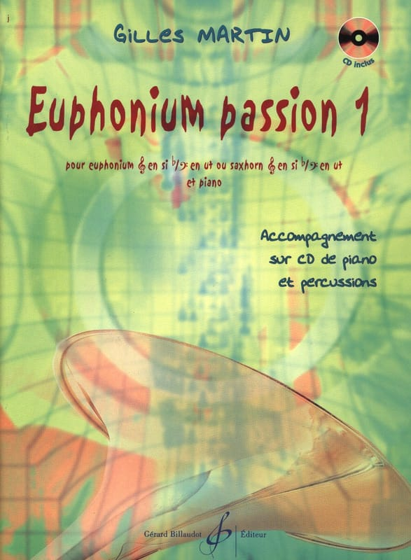 Gilles Martin - Euphonium Passion 1 - Partition - di-arezzo.co.uk