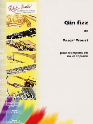 Gin Fizz - Pascal Proust - Partition - Trompette - laflutedepan.com
