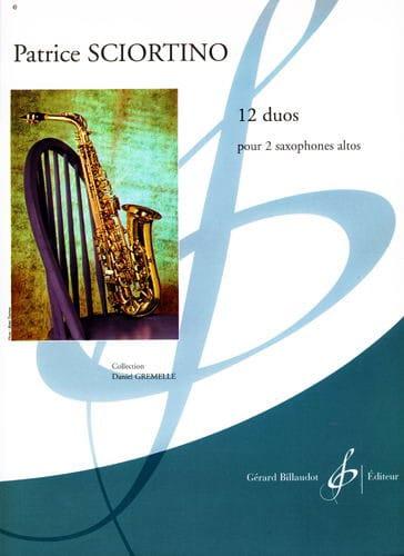Patrice Sciortino - 12 Duos For 2 Altos Saxophones - Partition - di-arezzo.co.uk