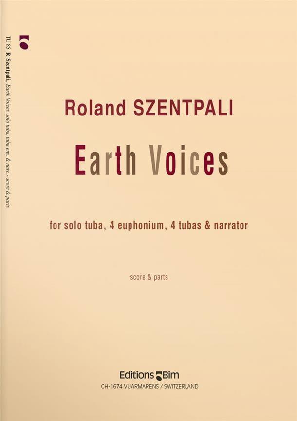 Earth Voices - Roland Szentpali - Partition - Tuba - laflutedepan.com