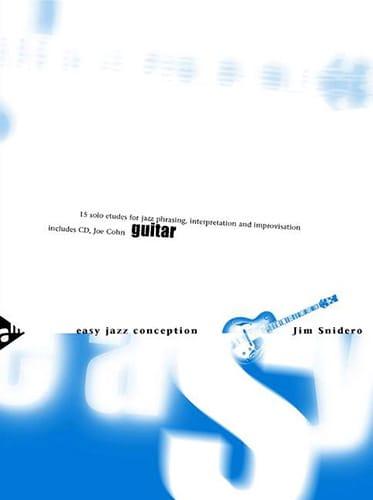 Easy Jazz Conception - 15 Solo Etudes - Jim Snidero - laflutedepan.com