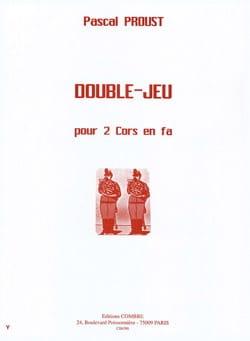 Pascal Proust - Double-dealing - Partition - di-arezzo.com