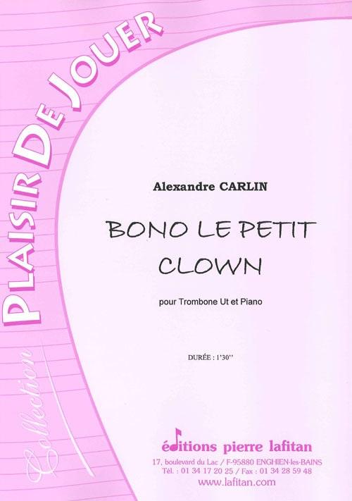 Bono le petit clown - Alexandre Carlin - Partition - laflutedepan.com