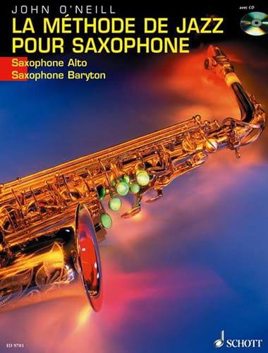 La Méthode de Jazz Pour Saxophone - Neill John O' - laflutedepan.com