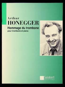 Hommage du Trombone - Arthur Honegger - Partition - laflutedepan.com